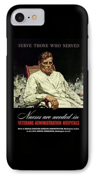 Serve Those Who Served - Va Hospitals IPhone Case