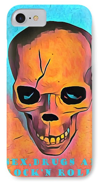 IPhone Case featuring the digital art Sex Drugs And Rock N Roll by Floyd Snyder