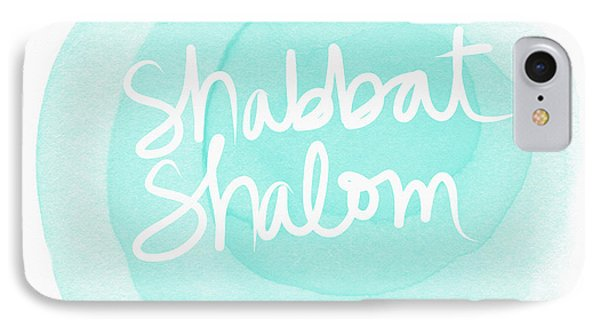 Shabbat Shalom Sky Blue Drop- Art By Linda Woods IPhone Case by Linda Woods