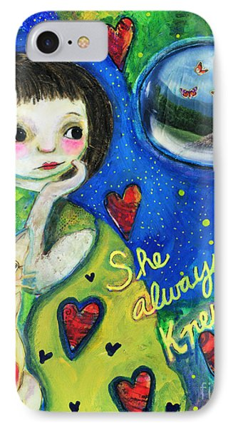 She Always Knew... IPhone Case