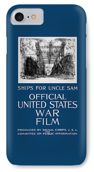 Ships For Uncle Sam - Ww1 IPhone Case by War Is Hell Store
