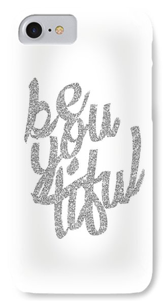 IPhone Case featuring the digital art Silver 'beyoutiful' Typographic Poster by Jaime Friedman