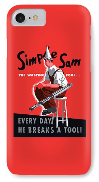 Simple Sam The Wasting Fool IPhone Case