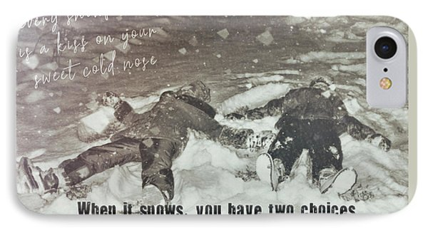 Snow Angels Quote Phone Case by JAMART Photography