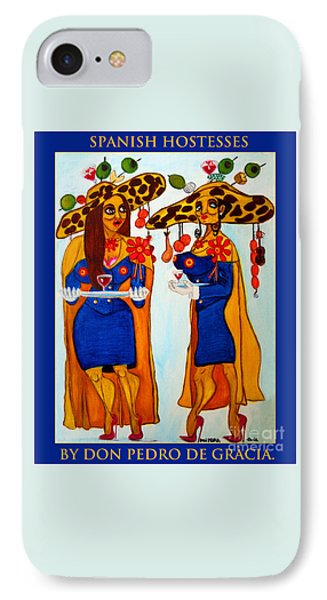 IPhone Case featuring the painting Spanish Hostesses. by Don Pedro De Gracia