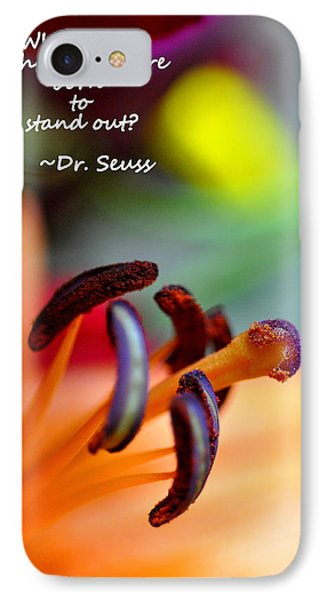 Stand Out IPhone Case by Christine Ricker Brandt