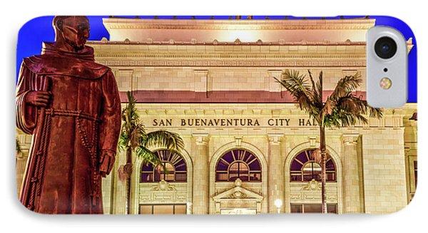 Statue Of Saint Junipero Serra In Front Of San Buenaventura City Hall IPhone Case by John A Rodriguez