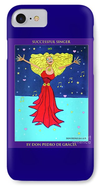 IPhone Case featuring the painting Successful Singer. by Don Pedro De Gracia