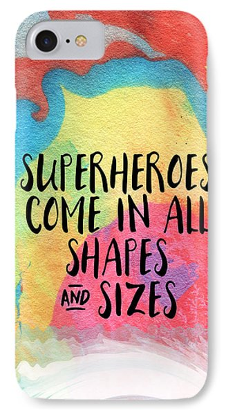 Superheroes- Inspirational Art By Linda Woods IPhone Case