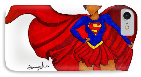 Superwoman I Am  IPhone 7 Case by Diamin Nicole