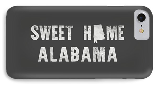 Sweet Home Alabama IPhone 7 Case by Nancy Ingersoll