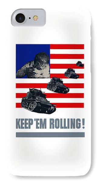 Tanks -- Keep 'em Rolling Phone Case by War Is Hell Store