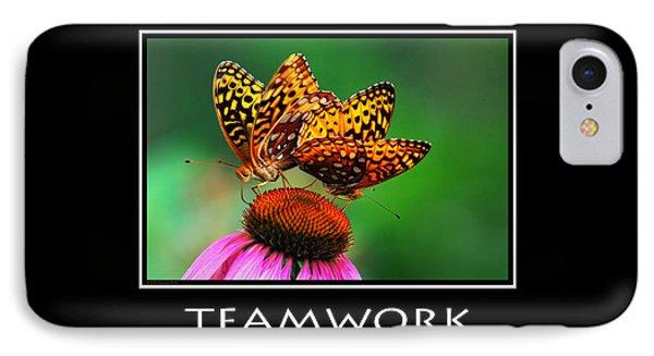 Teamwork Inspirational Motivational Poster Art Phone Case by Christina Rollo