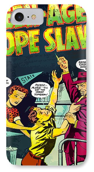 Teen-age Dope Slaves IPhone Case by Dominic Piperata