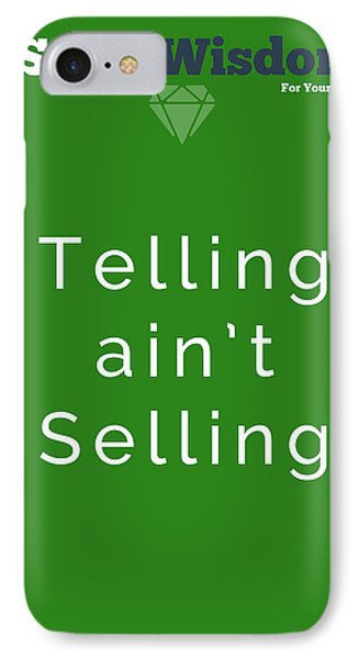Telling Ain't Selling IPhone Case by Ike Krieger