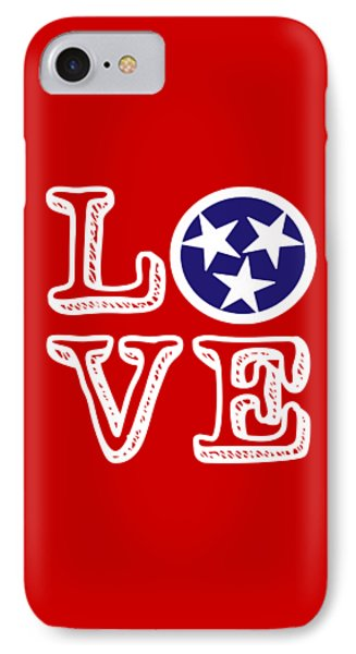 IPhone Case featuring the digital art Tennessee Flag Love by Heather Applegate