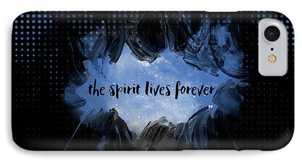 Text Art The Spirit Lives Forever Black-blue IPhone Case