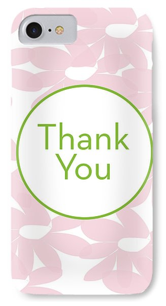 Thank You Card Pink Flowers- Art By Linda Woods IPhone Case by Linda Woods