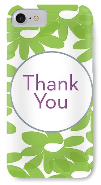 Thank You Green Flowers- Art By Linda Woods IPhone Case by Linda Woods