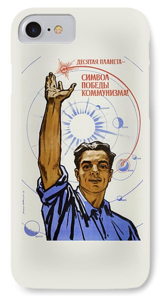 The 10th Planet Is A Symbol Of Communist Victory IPhone Case by War Is Hell Store