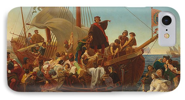 The Departure Of Columbus From Palos IPhone Case by Emanuel Gottlieb Leutze