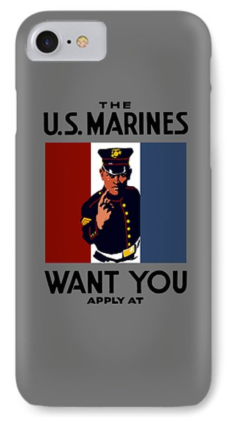 The U.s. Marines Want You  Phone Case by War Is Hell Store