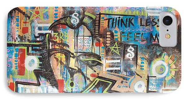 Think Less Feel More IPhone Case by Wall  Street