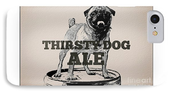 Thirsty Dog Ale IPhone Case