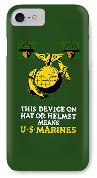 This Device Means Us Marines  Phone Case by War Is Hell Store