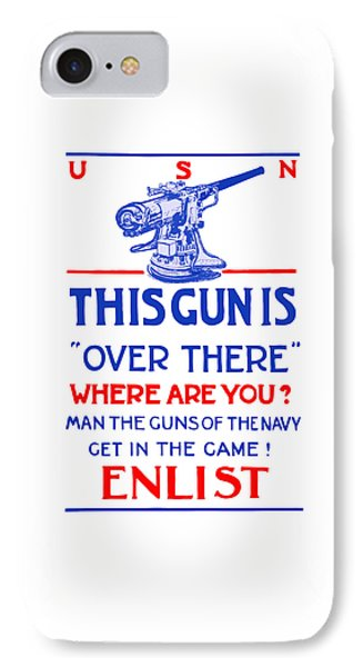 This Gun Is Over There - Usn Ww1 IPhone Case by War Is Hell Store