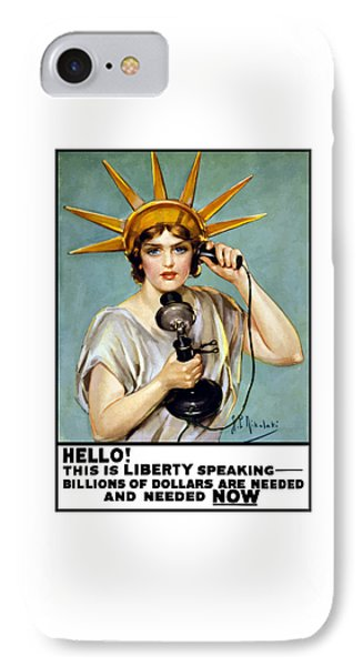 Statue Of Liberty iPhone 7 Case - This Is Liberty Speaking - Ww1 by War Is Hell Store