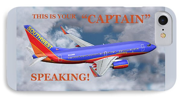 This Is Your Captain Speaking Southwest Airlines IPhone Case