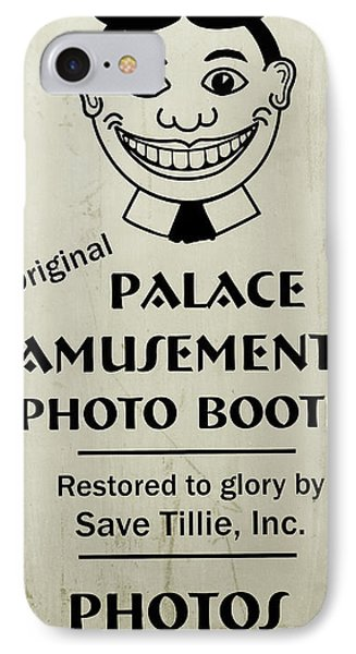 IPhone Case featuring the photograph Tillie Photo Booth Sign by Colleen Kammerer