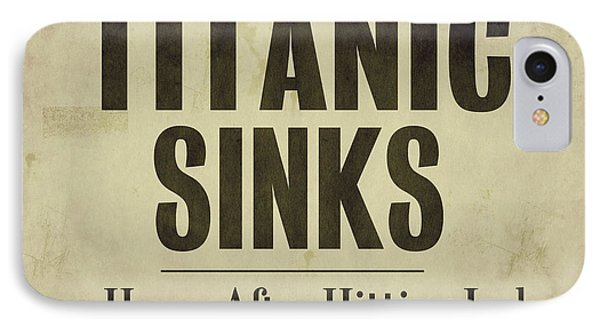Titanic Newspaper Headline IPhone Case by Mindy Sommers