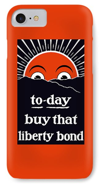 To-day Buy That Liberty Bond Phone Case by War Is Hell Store