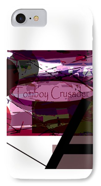 Tomboy Crusader 123 IPhone Case by Tate Devros