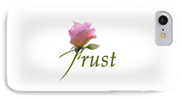 Trust IPhone Case by Ann Lauwers