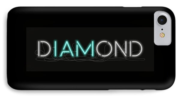 U Are Diamond - Neon Sign 1 IPhone Case