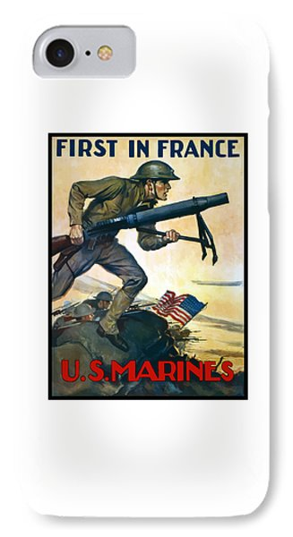 Us Marines - First In France Phone Case by War Is Hell Store