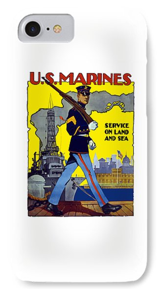 U.s. Marines - Service On Land And Sea Phone Case by War Is Hell Store