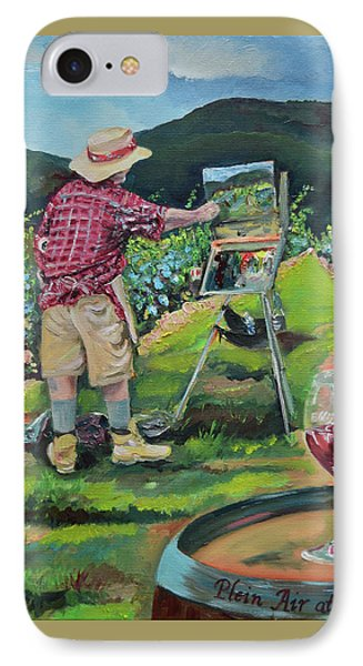 IPhone Case featuring the painting Vineyard Plein Air Painting - We Paint With Wine by Jan Dappen