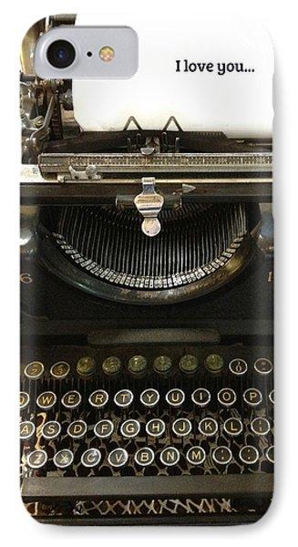 Vintage Antique Typewriter - Inspirational Vintage Typewriter  IPhone Case by Kathy Fornal