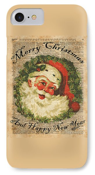 Vintage Happy Santa Christmas Greetings Festive Holidays Decor New Year Card IPhone Case by Jacob Kuch