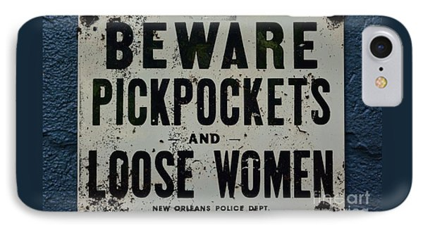Vintage Sign - Pickpockets And Loose Women IPhone Case