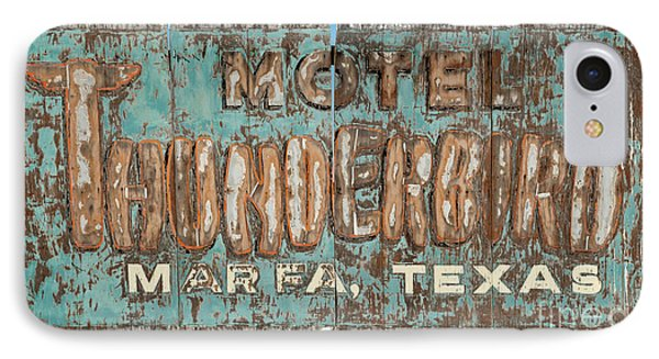 IPhone Case featuring the photograph Vintage Weathered Thunderbird Motel Sign Marfa Texas by John Stephens