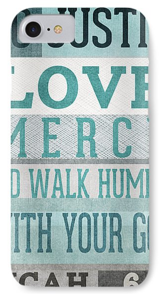 Walk Humbly- Micah  IPhone Case by Linda Woods
