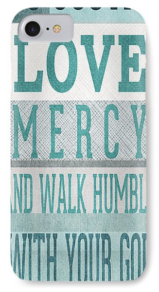 Walk Humbly- Tall Version IPhone Case by Linda Woods