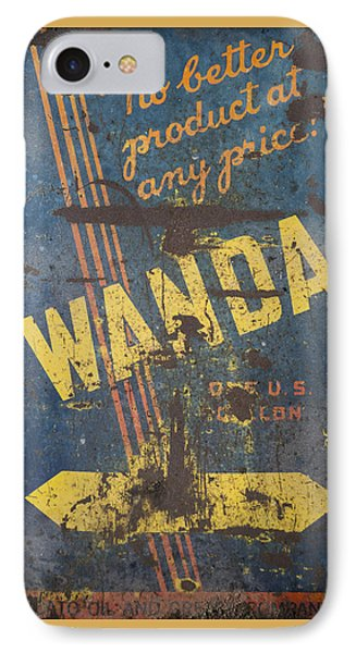 IPhone Case featuring the photograph Wanda Motor Oil Vintage Sign by Christina Lihani