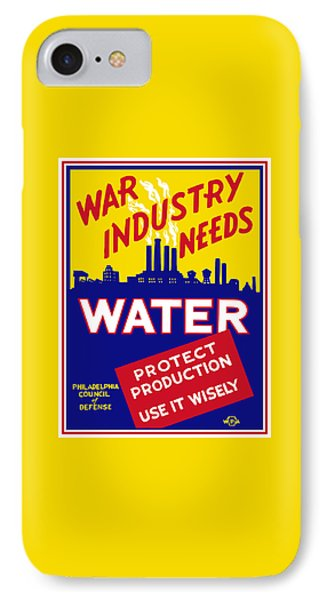 War Industry Needs Water - Wpa IPhone Case by War Is Hell Store