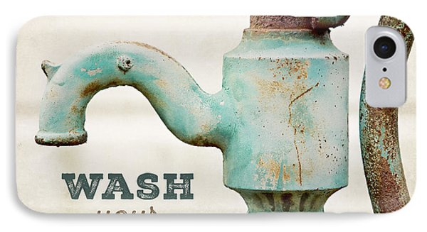 Wash Your Hands - Typography Art For Bathroom  IPhone Case by Lisa Russo